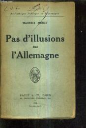 Pas D'Illusions Sur L'Allemagne. - Couverture - Format classique