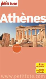 GUIDE PETIT FUTE ; CITY GUIDE ; Athènes, édition 2016-2017 - Couverture - Format classique