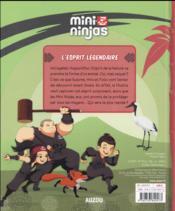 MINI NINJAS ; l'esprit légendaire t.2 - 4ème de couverture - Format classique