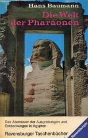 DIE WELT DER PHARAONEN, Entdecker am Nil - Couverture - Format classique