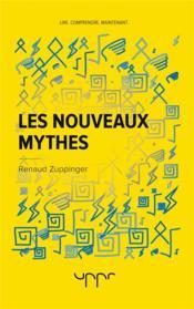 Les nouveaux mythes - Couverture - Format classique