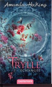 Trylle T.1 ; échangée - Couverture - Format classique