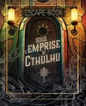 Escape book ; sous l'emprise de Cthulhu - Couverture - Format classique