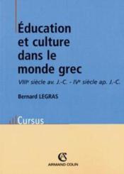 Éducation et culture dans le monde grec - Couverture - Format classique