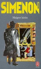 Maigret hesite - Intérieur - Format classique