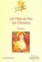 Les Filles Du Feu Les Chimeres Nerval - Intérieur - Format classique