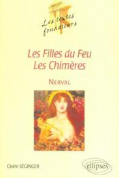Les Filles Du Feu Les Chimeres Nerval - Couverture - Format classique