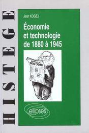 Economie Et Technologie De 1880 A 1945 - Intérieur - Format classique