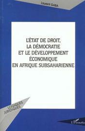 L'Etat De Droit ; La Democratie Et Le Developpement Economique En Afrique Subsaharienne - Intérieur - Format classique