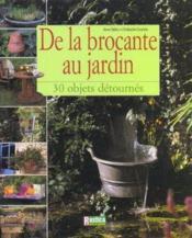 De la brocante au jardin - Couverture - Format classique