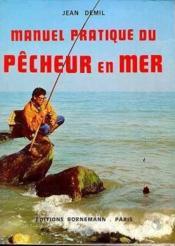 Manuel pratique du pecheur en mer - Couverture - Format classique