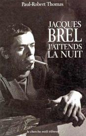 Jacques Brel.