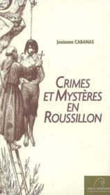 Crimes et mysteres en roussillon - Couverture - Format classique