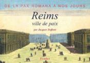 Reims, ville de paix - Couverture - Format classique