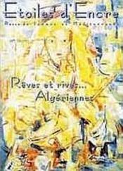 Etoiles D'Encre T.13-14 ; Reves Et Rives Algeriennes - Intérieur - Format classique