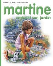 Martine T.20 ; Martine embellit son jardin - Couverture - Format classique