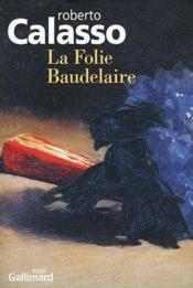 telecharger La folie Baudelaire livre PDF en ligne gratuit