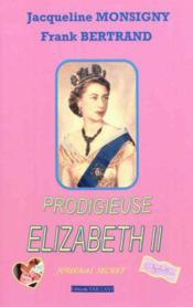 Prodigieuse elizabeth ii, journal secret - Couverture - Format classique