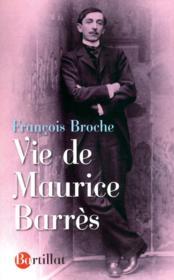 Vie de Maurice Barrès - Couverture - Format classique