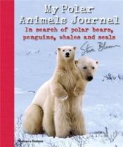My Polar Animals Journal /Anglais - Couverture - Format classique