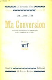 Ma Conversion. Collection : Les Documents Bleus. Premiere Serie : N° 21 - Couverture - Format classique