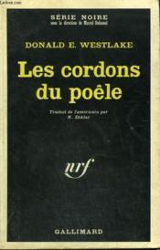 Les Cordons Du Poele. Collection : Serie Noire N° 1068 - Couverture - Format classique