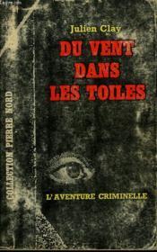 Du Vent Dans Les Toiles. Collection L'Aventure Criminelle N° 193 - Couverture - Format classique