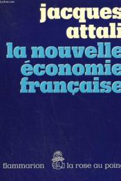 La Nouvelle Economie Francaise. - Couverture - Format classique