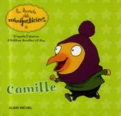 La bande des Minijusticiers T.13 ; Camille - Couverture - Format classique