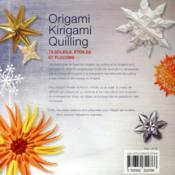 Origami, kirigami, quilling ; 75 soleils, étoiles et flocons - 4ème de couverture - Format classique