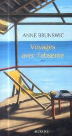 Voyages avec l'absente - Couverture - Format classique