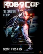 Robocop ; le livre absolu - Couverture - Format classique