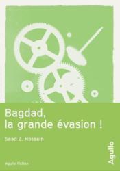 Bagdad, la grande évasion ! - Couverture - Format classique