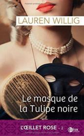 L'oeillet rose T.2 ; le masque de la tulipe noire - Couverture - Format classique