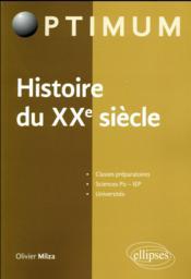 Histoire du XXe siècle - Couverture - Format classique