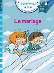 J'apprends à lire avec Sami et Julie ; CP niveau 3 ; le mariage - Couverture - Format classique