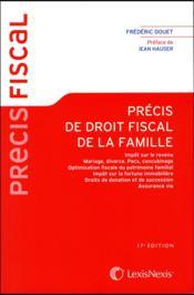 Précis de droit fiscal de la famille (édition 2018) - Couverture - Format classique