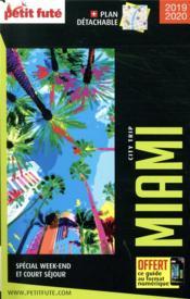 GUIDE PETIT FUTE ; CITY GUIDE ; Miami (édition 2019/2020) - Couverture - Format classique