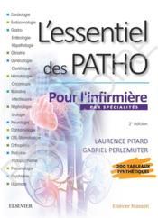 L'essentiel des patho ; par spécialités pour l'infirmière - Couverture - Format classique
