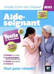 Aide-soignant ; toute la formation ; diplôme d'Etat aide-soignant ; modules 1 à 8 + AFGSU 2 (3e édition) - Couverture - Format classique