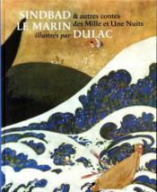 Sindbad le marin et autres contes des Mille et une nuits illustrés par Dulac - Couverture - Format classique