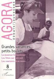 Revue Agora Debats Jeunesses N.8 ; Grandes Vacances, Petits Boulots - Couverture - Format classique