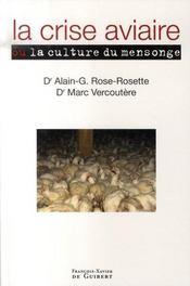 La crise aviaire ou la culture du mensonge - Intérieur - Format classique
