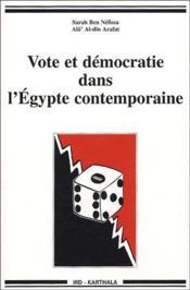 Vote et démocratie dans l'Egypte contemporaine - Couverture - Format classique