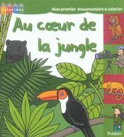 Au coeur de la jungle - Intérieur - Format classique