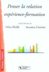 Penser la relation experience-formation - Couverture - Format classique