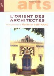 L'orient des architectes [actes du colloque, la seyne-sur-mer, villa tamaris, 22-24 mai 2003] - Intérieur - Format classique