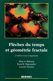 Flèches du temps et géométrie fractale (2e édition) - Couverture - Format classique