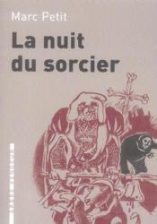 Nuit Du Sorcier (La) - Couverture - Format classique