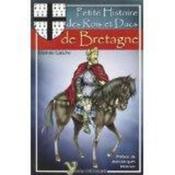 Petite histoire des rois et ducs de Bretagne - Couverture - Format classique